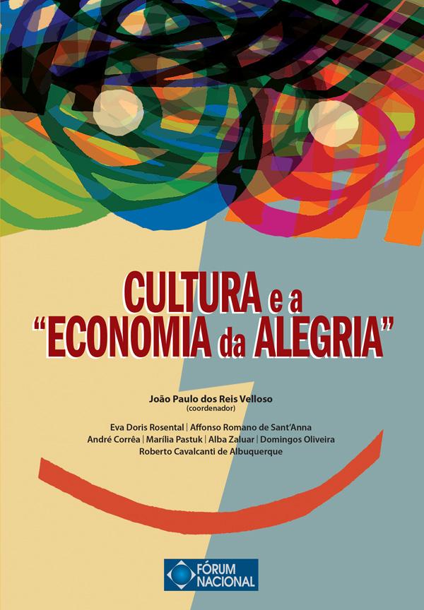 "Cultura e a ""Economia da Alegria"""
