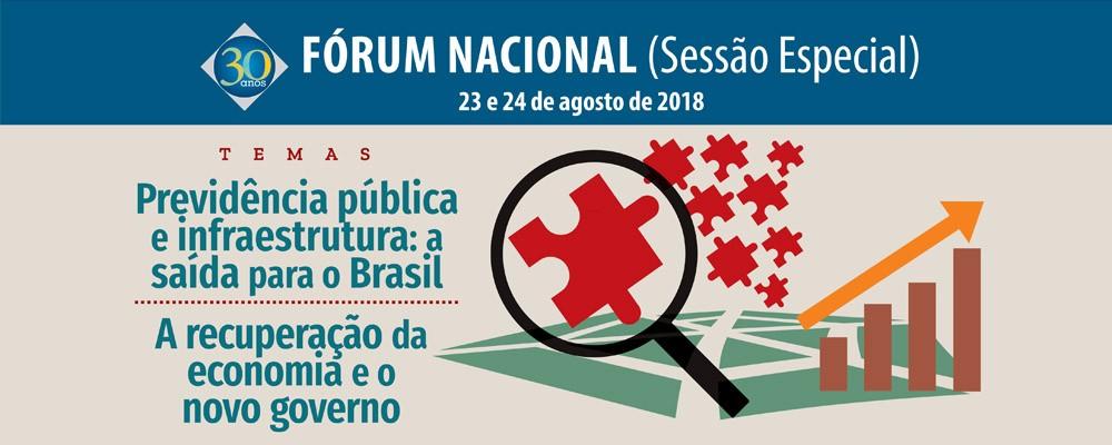 Fórum Nacional (Sessão Especial) – agosto 2018
