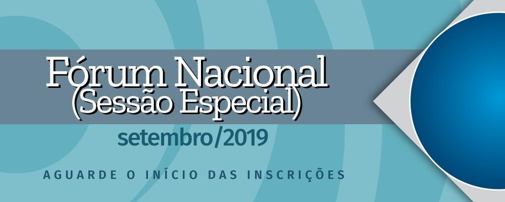 Fórum Nacional (Sessão Especial) – setembro de 2019